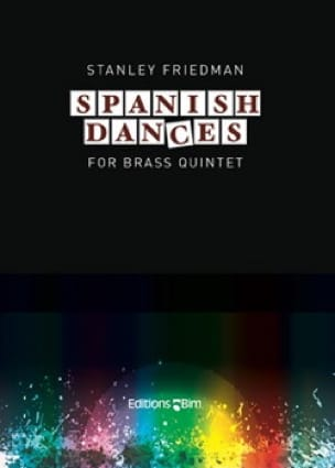 Spanish dances Stanley Friedman Partition laflutedepan