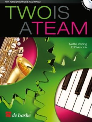 Two is a team Vening Nettie / Wennink Ed Partition laflutedepan