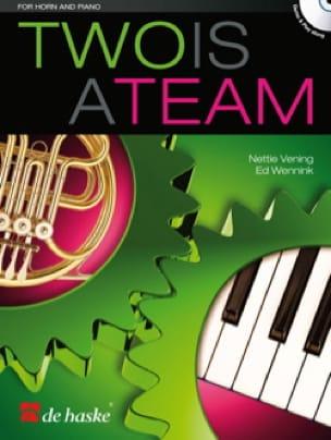 Two is a team Vening Nettie / Wennink Ed Partition Cor - laflutedepan
