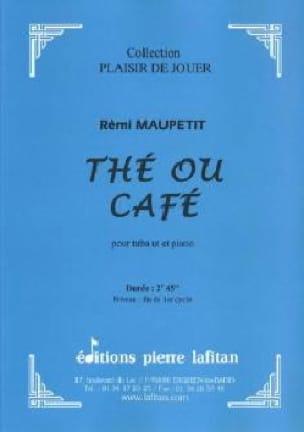 Rémi Maupetit - Thé ou café - Partition - di-arezzo.fr
