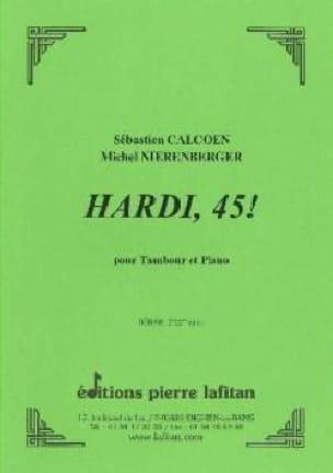 Calcoen Sébastien / Nierenberger Michel - Hardi, 45! - Sheet Music - di-arezzo.com