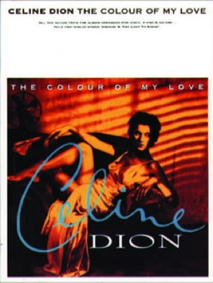 Celine Dion - The color of my love - Sheet Music - di-arezzo.com
