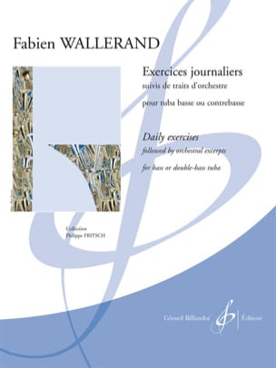 Fabien Wallerand - Exercices journaliers, suivis de traits d'orchestre - Partition - di-arezzo.fr