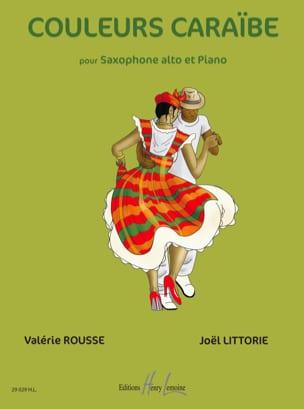 Rousse Valérie / Littorie Joël - Couleurs Caraïbe - Volume 1 - Partition - di-arezzo.fr