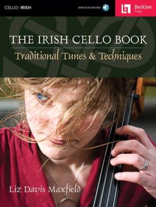 Maxfield Liz Davis - The Irish Cello Book - Partition - di-arezzo.fr