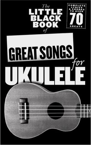 - The little black book of great songs for ukulee - Partition - di-arezzo.fr