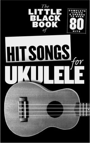 - The little black book of hit songs for ukulele - Partition - di-arezzo.fr