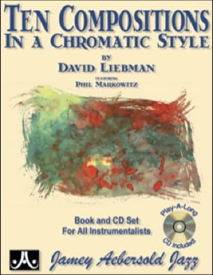 David Liebman - Ten compositions in a chromatic style - Partition - di-arezzo.fr