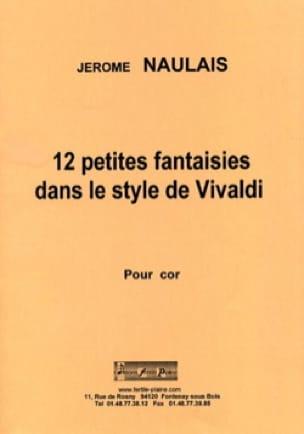 Jérôme Naulais - 12 petites fantaisies dans le style de Chopin - Partition - di-arezzo.fr