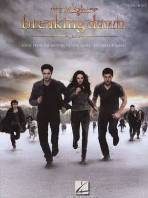 Carter Burwell - The Twilight Saga - Breaking Dawn Part 2 - Partition - di-arezzo.fr