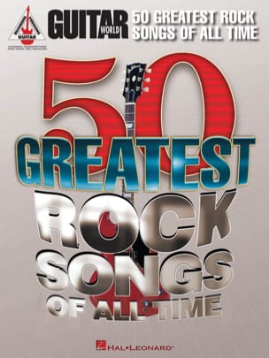 Compilation - Guitar World - 50 Greatest Rock Songs Of All Time - Partition - di-arezzo.fr