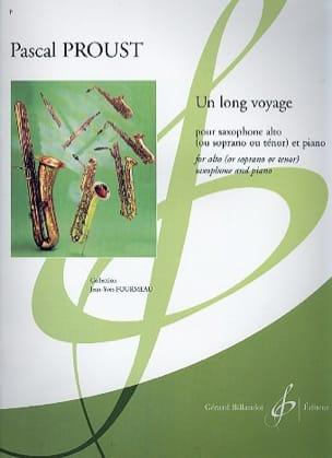 Un long voyage - Pascal Proust - Partition - laflutedepan.com
