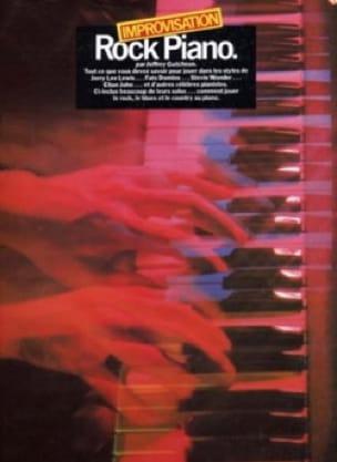 Jeffrey Gutcheron - Improvisation Rock piano - Sheet Music - di-arezzo.co.uk