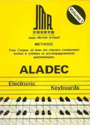 Jean-Michel Arnaud - Aladec electronic keyboards volume 1 - Sheet Music - di-arezzo.com