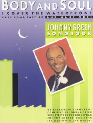 Johnny Green - Body and soul - Johnny Green songbook - Sheet Music - di-arezzo.co.uk