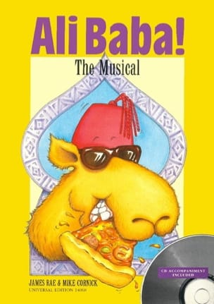 Rae James / Cornick Mike - Ali Baba! - The musical - Sheet Music - di-arezzo.co.uk