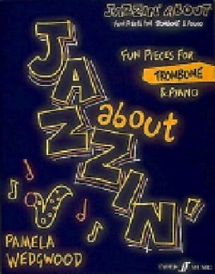 Jazzin' about Pamela Wedgwood Partition Trombone - laflutedepan