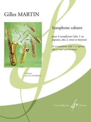 Saxophone cabaret - Gilles Martin - Partition - laflutedepan.com