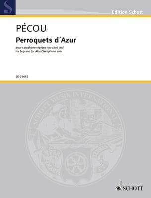 Thierry Pécou - Perroquets d'Azur - Partition - di-arezzo.fr