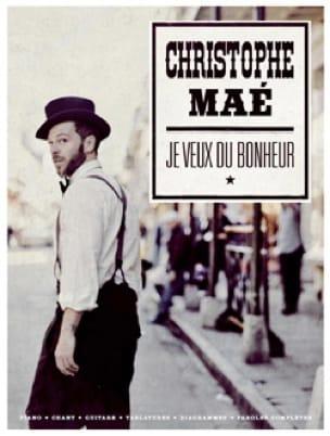 Christophe Maé - Je veux du bonheur - Partition - di-arezzo.fr