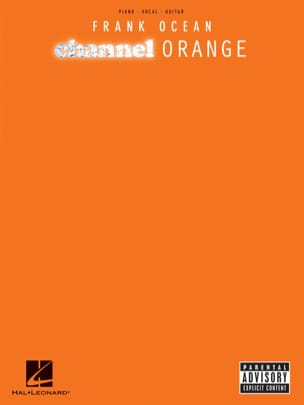 Channel orange - Frank Ocean - Partition - laflutedepan.com