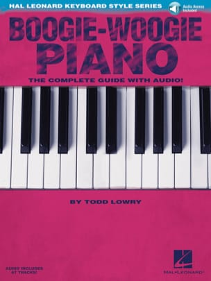 Todd Lowry - Boogie-Woogie piano - Le guide complet - Sheet Music - di-arezzo.co.uk