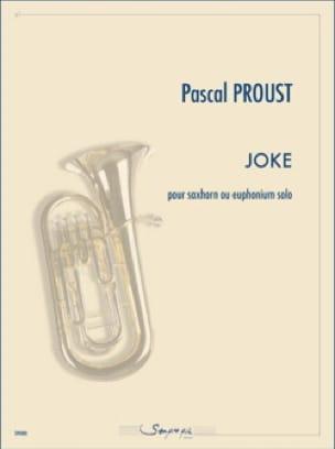 Pascal Proust - Joke - Partition - di-arezzo.fr