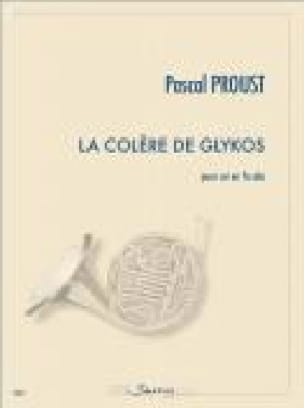 La colère de Glykos Pascal Proust Partition Cor - laflutedepan