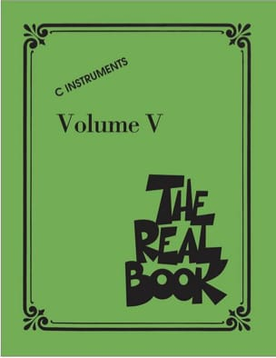 - The Real Book Volume 5 - C Instruments - Partition - di-arezzo.fr