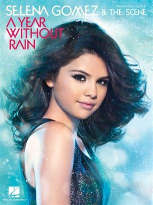 Gomez & The Scene Selena - A year without rain - Partition - di-arezzo.fr
