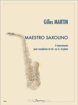 Gilles Martin - Maestro saxolino - 4 Mouvements - Partition - di-arezzo.fr