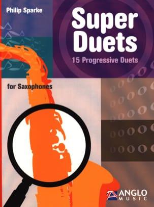 Super duets Philip Sparke Partition Saxophone - laflutedepan