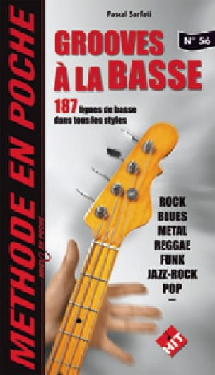 Pascal Sarfati - Pocket Method # 56 - Grooves on Bass - Sheet Music - di-arezzo.co.uk