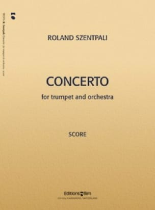 Roland Szentpali - Concerto - Partition - di-arezzo.fr