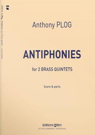 Antophonies Anthony Plog Partition Ensemble de cuivres - laflutedepan