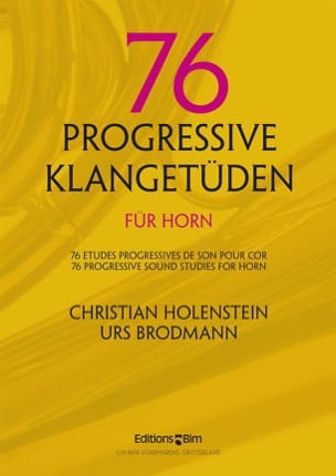 Holenstein Christian / Brodmann Urs - 76 Progressive studies of sound for horn - Sheet Music - di-arezzo.com