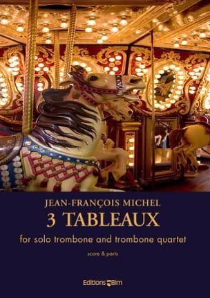 3 Tableaux Jean-François Michel Partition Trombone - laflutedepan