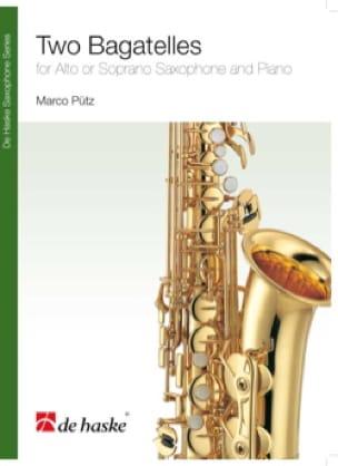 Two bagatelles Marco Pütz Partition Saxophone - laflutedepan