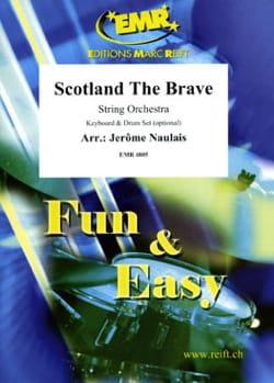 Scotland the brave Traditionnel Partition ENSEMBLES - laflutedepan