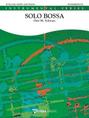 Otto M. Schwarz - Solo bossa - Partition - di-arezzo.fr