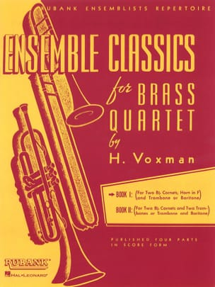 Ensemble classics for brass quartet book 1 - Score Voxman laflutedepan