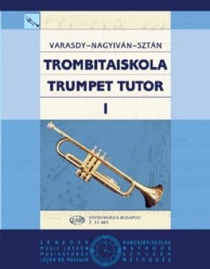 Varasdy Frigyes / Nagyivan Eva / Sztan Istvan - Trompetenschule 1 - Partition - di-arezzo.fr