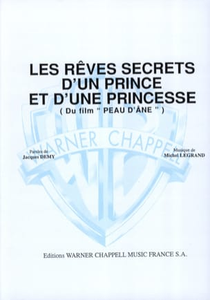 Michel Legrand - The Secret Dreams of a Prince and a Princess Movie Donkey Skin - Sheet Music - di-arezzo.co.uk