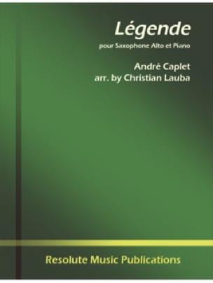 Légende André Caplet Partition Saxophone - laflutedepan