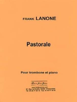 Pastorale Frank Lanone Partition Trombone - laflutedepan