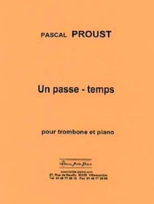 Pascal Proust - Un passe-temps - Partition - di-arezzo.fr