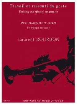 Laurent Bourdon - Travail et ressenti du geste - Partition - di-arezzo.fr