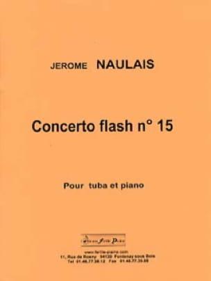 Jérôme Naulais - Concerto flash n ° 15 - Sheet Music - di-arezzo.com