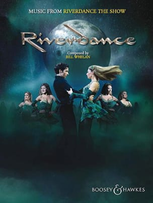 Music from Riverdance the show Bill Whelan Partition laflutedepan