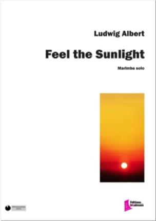 Feel the sunlight - Ludwig Albert - Partition - laflutedepan.com